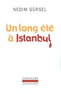 Un long été à Istanbul