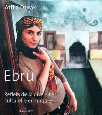 Ebru : reflets de la diversité culturelle en Turquie