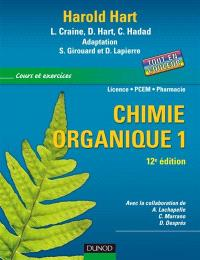 Chimie organique : cours et excercices : licence, PCEM, pharmacie. Volume 1