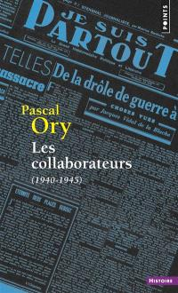 Les collaborateurs : 1940-1945