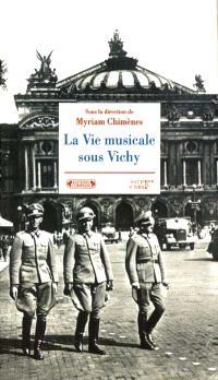La vie musicale sous Vichy