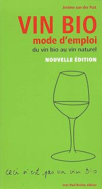 Vin bio, mode d'emploi : du vin bio au vin naturel