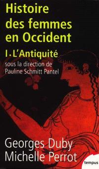 Histoire des femmes en Occident. Volume 1, L'Antiquité