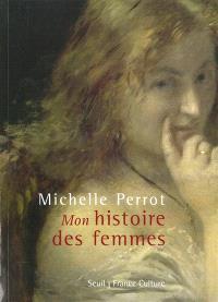 Mon histoire des femmes