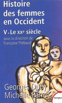 Histoire des femmes en Occident. Volume 5, Le XXe siècle