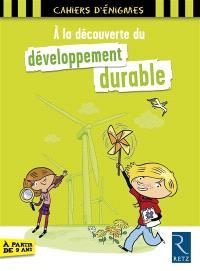 A la découverte du développement durable
