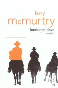 Lonesome Dove. Volume 2