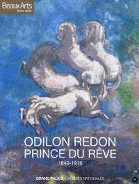 Odilon Redon, prince du rêve, 1840-1916 : Grand Palais, Galeries nationales