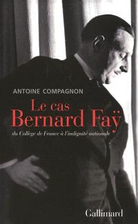 Le cas Bernard Fay : du Collège de France à l'indignité nationale