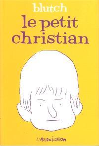 Le petit Christian, Le petit Christian