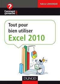 Tout pour bien débuter avec Excel 2010