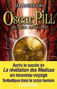 Oscar Pill. Volume 2, Les deux royaumes
