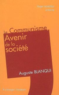 Le communisme, avenir de la société