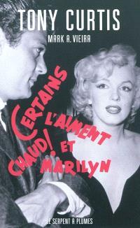 Certains l'aiment chaud et Marilyn