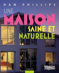 Une maison saine et naturelle