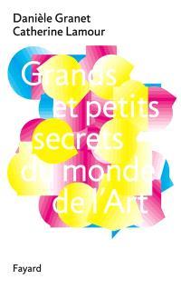 Grands et petits secrets du monde de l'art