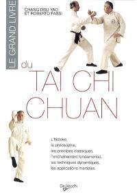 Le grand livre du tai chi chuan