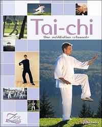 Tai-chi : une méditation relaxante