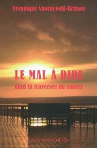Le mal à dire dans la traversée du cancer
