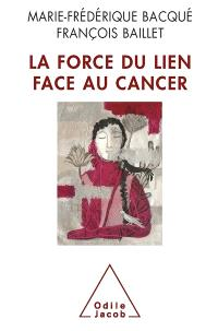 La force du lien face au cancer