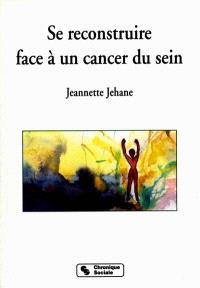 Se reconstruire face à un cancer du sein