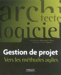 Gestion de projet : vers les méthodes agiles
