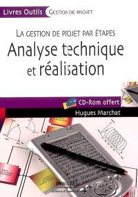 La gestion de projet par étapes, Analyse technique et réalisation