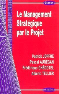 Le management stratégique par le projet