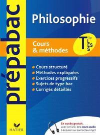 Philosophie Tle L, ES, S : cours & méthodes