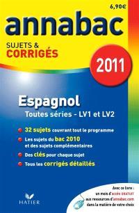 Espagnol, séries L, ES, S (LV1 et LV2), séries technologiques (LV1 et LV2)