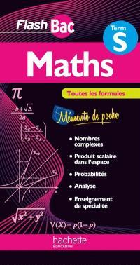 Maths terminale S : toutes les formules