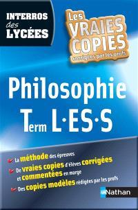 Philosophie term L, ES, S : la méthode des épreuves, de vraies copies d'élèves corrigées et commentées en marge, des copies modèles rédigées par les profs
