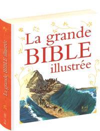La grande Bible illustrée