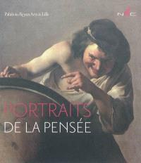 Portraits de la pensée : exposition, Lille, Palais des beaux-arts, du 11 mars au 13 juin 2011