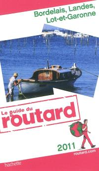 Bordelais, Landes, Lot-et-Garonne : 2011