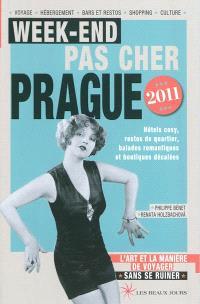 Week-end pas cher Prague 2011 : l'art et la manière de voyager sans se ruiner
