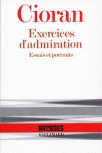 Exercices d'admiration : essais et portraits