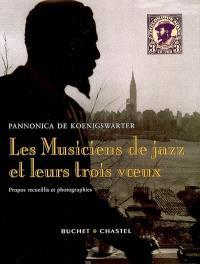Les musiciens de jazz et leurs trois voeux