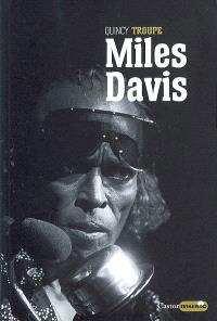 Miles Davis : Miles et moi