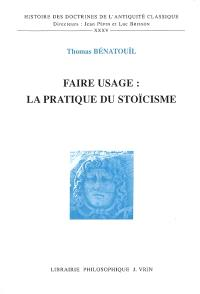 Faire usage : la pratique du stoïcisme