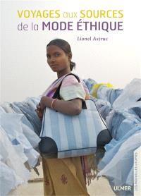 Voyages aux sources de la mode éthique