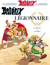 Une aventure d'Astérix. Volume 10, Astérix légionnaire