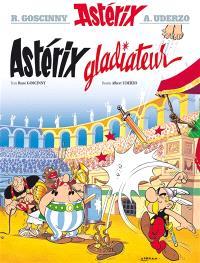 Une aventure d'Astérix. Volume 4, Astérix gladiateur