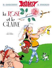 Une aventure d'Astérix. Volume 29, La rose et le glaive