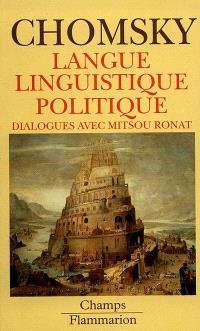Langue linguistique politique : dialogues avec Mitsou Ronat