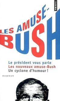 Les amuse-Bush