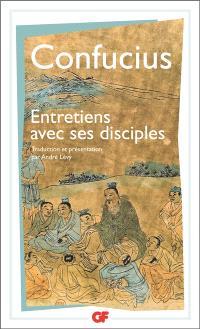 Les entretiens de Confucius avec ses disciples