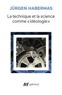 La Technique et la science comme idéologie