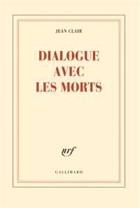 Dialogue avec les morts