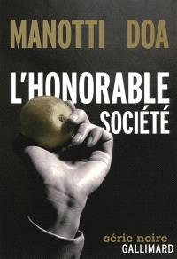 L'honorable société
